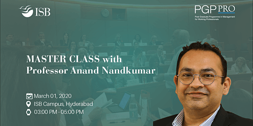 "PGPpro Masterclass on ""Creative Destruction & Responses to Creative Destruction"" by Prof Anand Nandkumar, ISB - 1March2020 