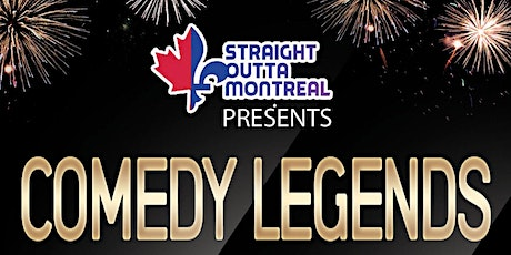 Montreal Comedy Show ( Stand Up Comedy ) Comedy Legends tickets