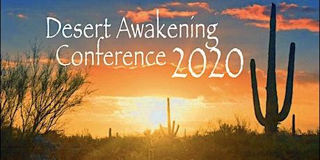 Desert Awakening Conference - POSTPONED Until Further Notice tickets