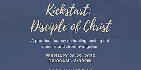KickStart - Be a disciple of Christ tickets