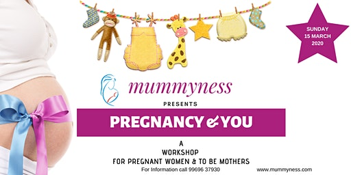 Pregnancy and You - A Workshop by Dr Preeti Gangan and mummyness