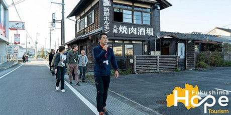 Fukushima Hope Tourism : 2-Days Special Tours tickets