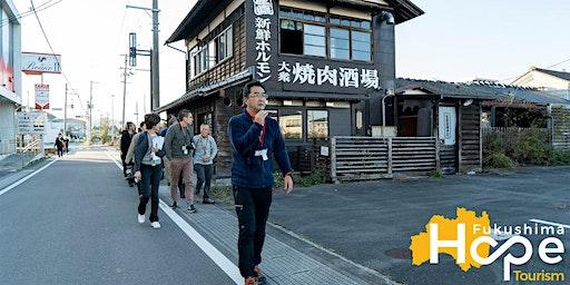Fukushima Hope Tourism : 2-Days Special Tours