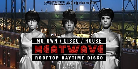 Heatwave: 60s Motown / 70s Disco / Classic House Rooftop Party tickets