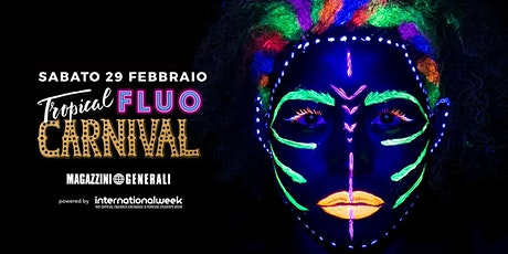 Tropical Fluo Carnival Party - Magazzini Generali tickets