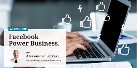 VERONA - MASTER CLASS Facebook Power Business (Lavora sul Tuo Computer) tickets