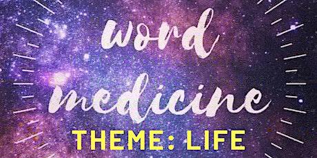 Word Medicine: Life tickets