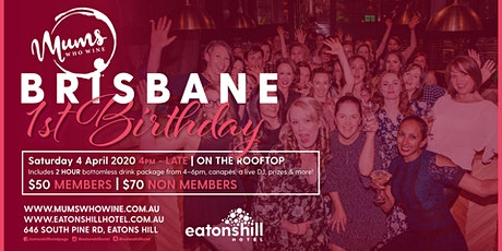 Mums Who Wine Brisbane 1st Birthday tickets