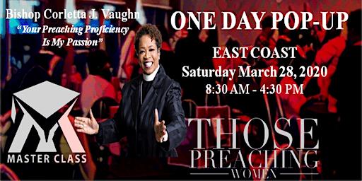 Those Preaching Women  w Bishop Corletta Vaughn  MASTERCLASS EAST COAST