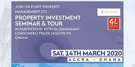 Property Investment Seminar & Tour Accra-Ghana tickets