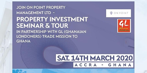 Property Investment Seminar & Tour Accra-Ghana