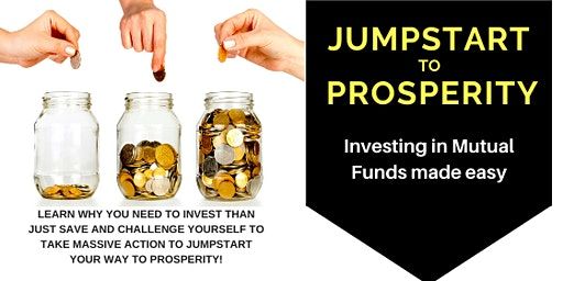 Jumpstart to Prosperity: INTRO to Mutual FUNDS Investing