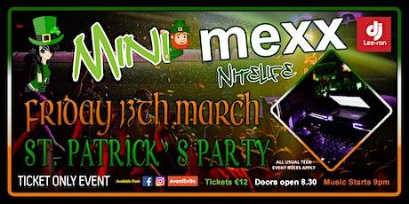 Mini MeXx Nite Life St.Patrick's Party 2020 tickets