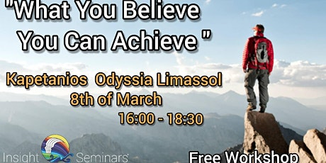 """What You Believe You Can Achieve"" tickets"