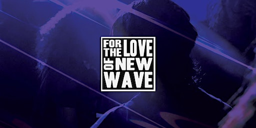For The Love Of New Wave | Easter Sunday