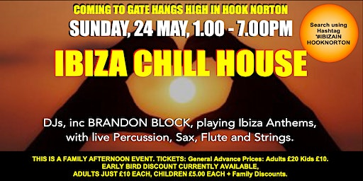 IBIZA CHILL HOUSE  at Gate Hangs High in Hook Norton (#IbizaInHookNorton)