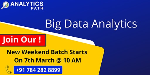 New Weekend Batch on Big Data Analytics From 7th March @ 9 AM