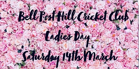 Bell Post Hill Cricket Club - Ladies Day tickets