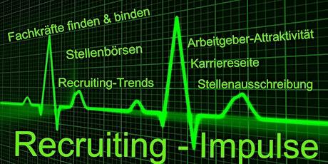 Recruiting Impulse - In 5 Schritten zum passenden Mitarbeiter Tickets