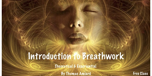Introduction to Breathwork-Theoretical and Experiential