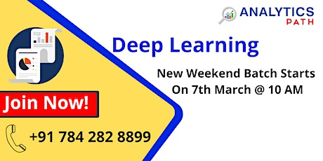 Deep Learning New Weekend Batch From 7th March @ 9 AM tickets