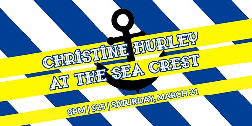 Christine Hurley at the Sea Crest