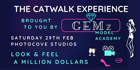 The Catwalk Experience - Be a Model for a night tickets