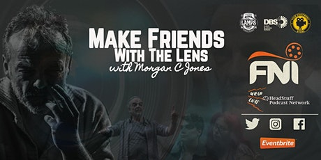 Make Friends with the Lens 2 with Morgan C. Jones tickets