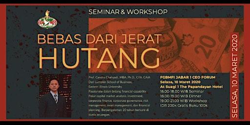 Seminar And Workshop : Bebas Dari Jerat Hutang