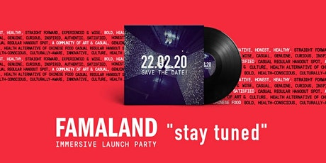 Famaland Launch tickets
