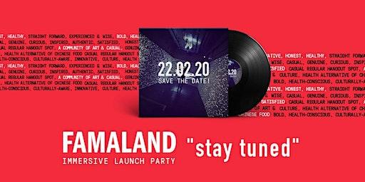 Famaland Launch