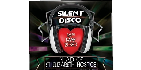 Silent Disco in aid of St Elizabeth Hospice  tickets