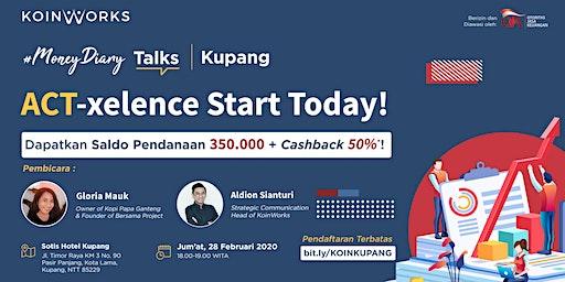 [FREE] #MoneyDiary Talks | Kupang
