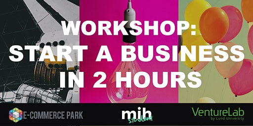 Start a business in 2 hours: Workshop 1 with E-Commerce Park