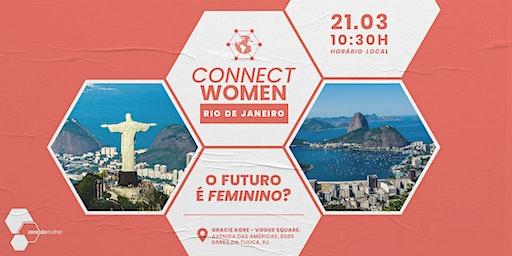 Cópia de ConnectWomen: Rio de Janeiro • O futuro é feminino?