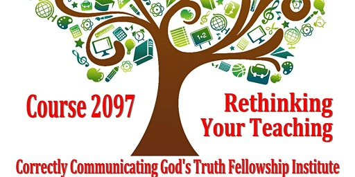 Instructor Recertification -- Course 2097-Rethinking Christian Education
