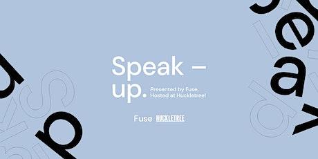 Speak-up. tickets