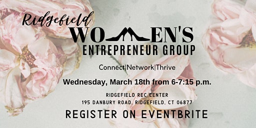 Ridgefield Women's Entrepreneur Group-March 2020