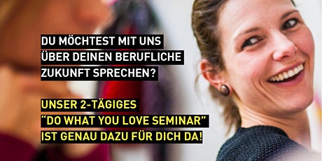 6. Do What You Love Seminar - Salzburg Tickets