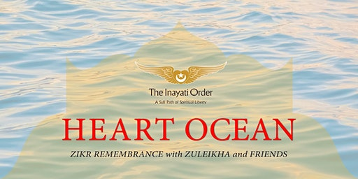 Heart Ocean w/ Zuleikha (West Coast)