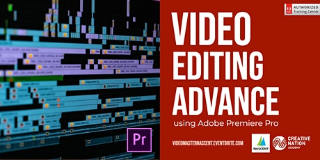 Video Editing Advance using Adobe Premiere Pro tickets