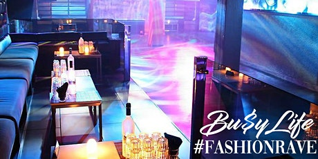 BUSYLIFECLOTHING  FASHIONRAVE SHOW tickets