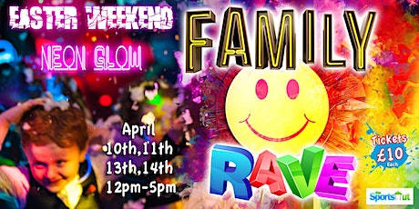 Family Rave tickets