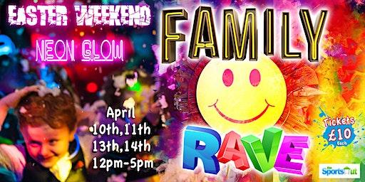 Family Rave