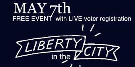LIBERTY in the CITY tickets