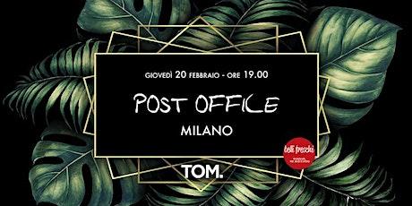 Post Office @ TOM | 20 febbraio 2020 biglietti