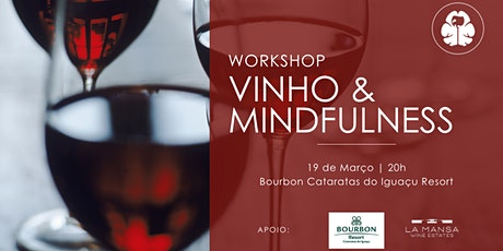 Workshop Vinho & Mindfulness ingressos