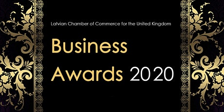 Business Awards 2020 - Latvian Chamber of Commerce for the United Kingdom tickets
