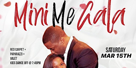 Mini Me Gala • Son/Daughter Date Formal tickets