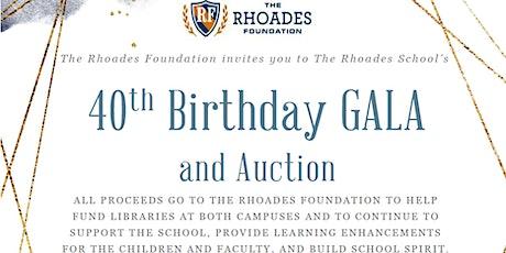Rhoades Foundation 40th Birthday Gala and Auction tickets